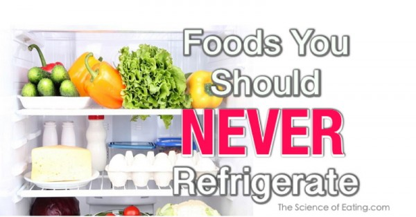 Foods-To-Never-Refrigerate