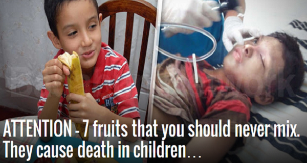attention-7-fruits-that-you-should-never-mix-they-cause-death-in-children